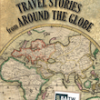 Thumbnail image for Travel Stories from Around the Globe